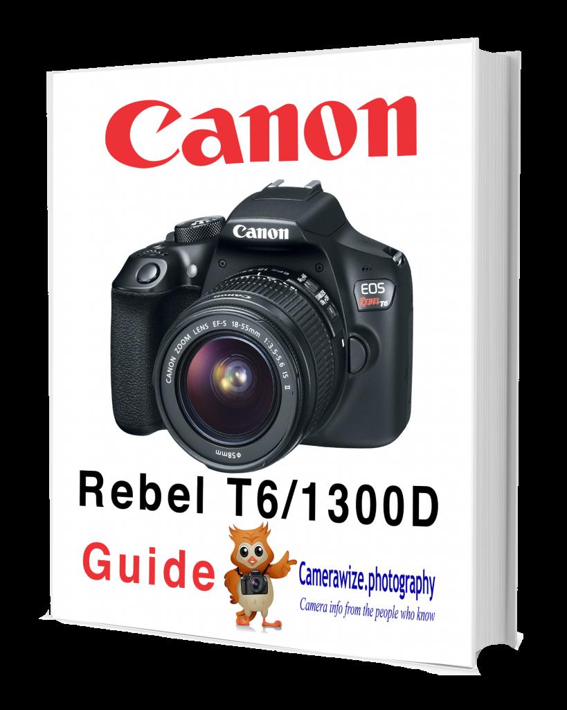 canon rebel T6 1300d guide